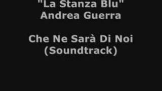La Stanza Blu - Andrea Guerra