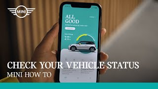 MINI How To. Vehicle Status in MINI App.