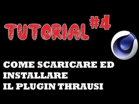 TUTORIAL #4| come scaricare ed installare il plugin thrausi per cinema 4D