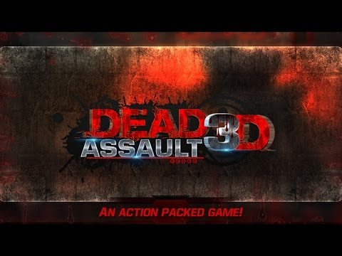 DEAD ASSAULT 3D - Android HD Game play Trailer