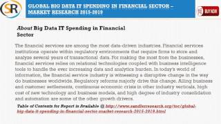 Global Big Data IT Spending in Financial Sector – Market Research 2015 – 2019