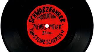 Ton Steine Scherben - Mensch Meier - Single Version - Remastered