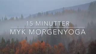 15 minutter Myk Morgenyoga