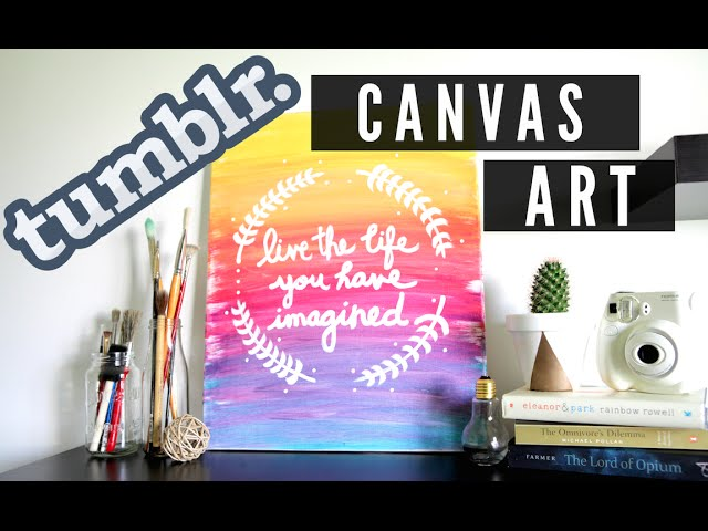 Diy Tumblr Inspired Canvas Art Ombre Quote Room Decor Youtube