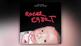 """Roger Ebert"" (Official Audio) - Clem Snide"