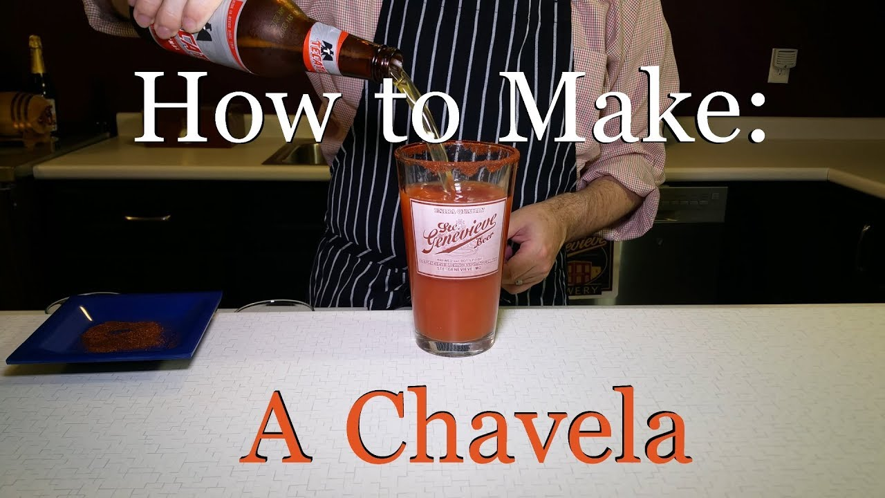how to make a chavela drink