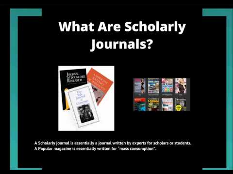 Scholarly Journals vs. Popular Magazines