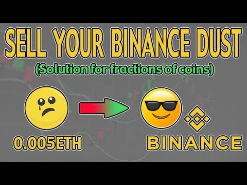 How To Sell Your Binance Dust! (selling Coin Fractions)