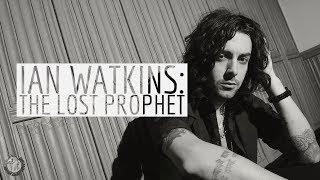 Gambar cover Ian Watkins: The Lost Prophet