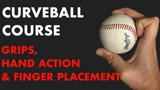 How to Throw a Curvęball - Grips, Variations and More