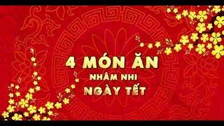 Thiên đường ẩm thực | Hướng dẫn làm 4 MÓN NGÂM NƯỚC MẮM cho ngày Tết Việt Nam