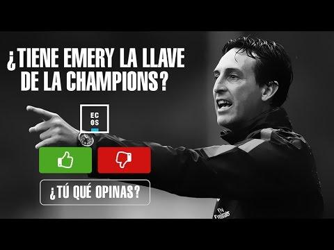 ¿Puede ganar Unai Emery la Champions?