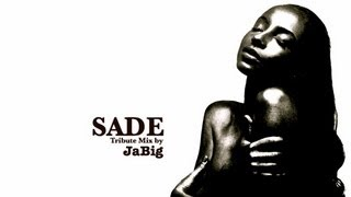 Sade Mix by JaBig - 4 Hour Smooth Jazz Playlist Tribute