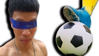 Ntn - Thử Thách Bịt Mắt Đá Bóng (Playing Soccer When Blinded)