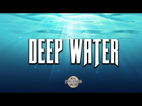 Deep Water | Ghost Stories, Paranormal, Supernatural, Hauntings, Horror