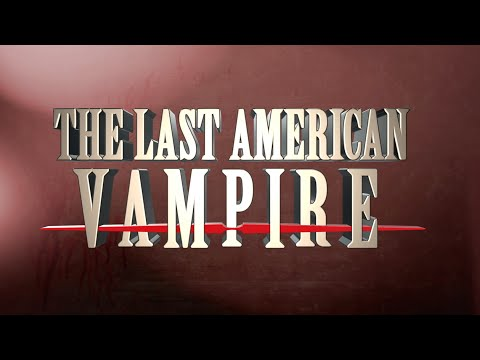 The Last American Vampire by Seth GrahameSmith