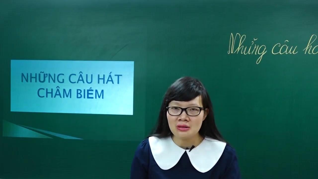Ngữ Văn Lớp 7 – Ca dao, dân ca -Những câu hát châm biếm ngữ văn lớp 7 | Văn học dân gian|Cô Lê Hạnh