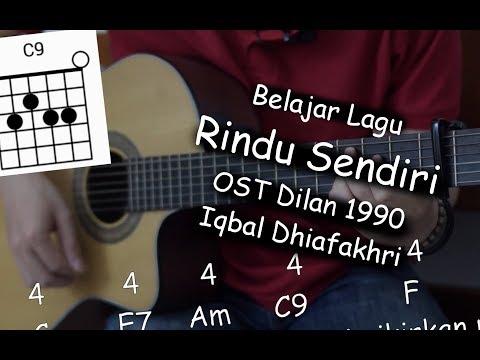 Belajar Gitar (Rindu Sendiri - OST Dilan 1990 Iqbaal Dhiafakhri)