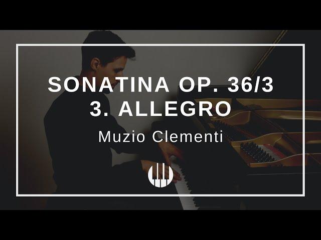 Sonatina Op. 36/3 in C-major  - 3. Allegro von Muzio Clementi