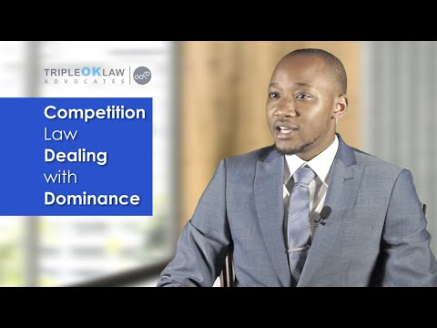 Competition and Dominance Law - Kenya - Tripleoklaw LLP