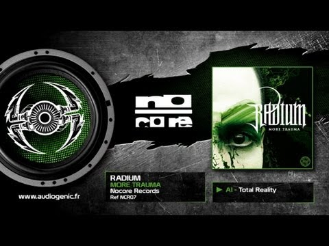 RADIUM - A1 - Total Reality - MORE TRAUMA - NCR07