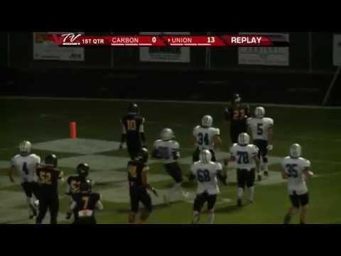 VTV Channel 6 High School Football: Carbon @ Union 2014