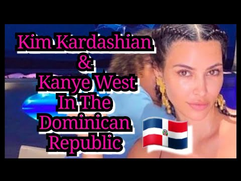 Kim Kardashian And Kanye West Work On Their Marriage In The Dominican Republic || DOMINICAN REPUBLIC