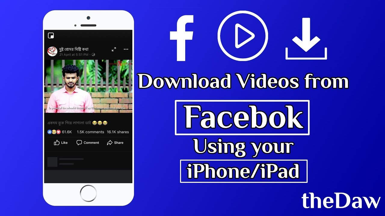 How to Download Facebook Videos on Your iPhone/iPad | iPhone Tips | theDaw