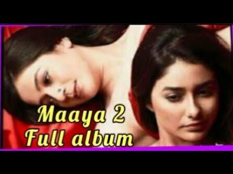 Maaya 2 Full Album Nonstop | Web Series 2018