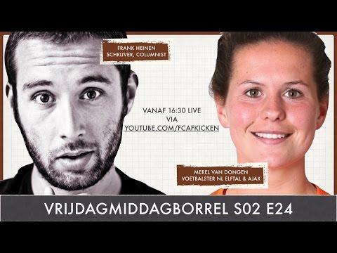 VRIJDAGMIDDAGBORREL S02E24 met o.a. Frank Heinen (schrijver) en Merel van Dongen (Ajax/Oranje)
