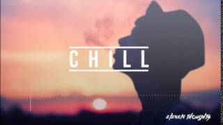 ♫The best Chill Out Music Mix ❄ Best Chill Trap, RnB, Remix,Indie ♫