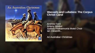 Wassails and Lullabies: The Corpus Christi Carol (Refrain)