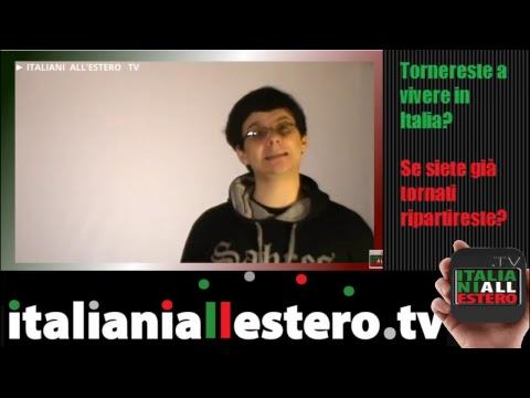 🔴 LIVE - Torneresti in Italia o, se ci sei, ripartiresti? ITALIANI ALL'ESTERO TV