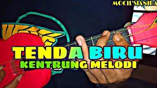 TENDA BIRU - COVER KENTRUNG BY MOCIL'SIANIDA