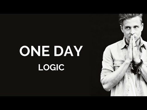Logic - One Day [ Lyrics ] (feat. Ryan Tedder)