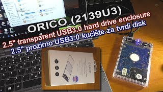 ORICO (2139U3) 2.5'' transparent USB3.0 hard drive enclosure