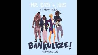 Watch Mr Eazi Bankulize feat Burnaboy video
