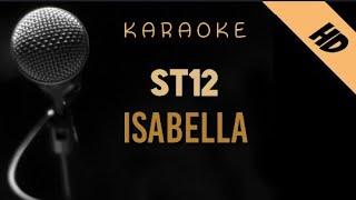 St12 - Isabella   Karaoke
