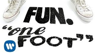 Fun.: One Foot (LYRIC VIDEO)