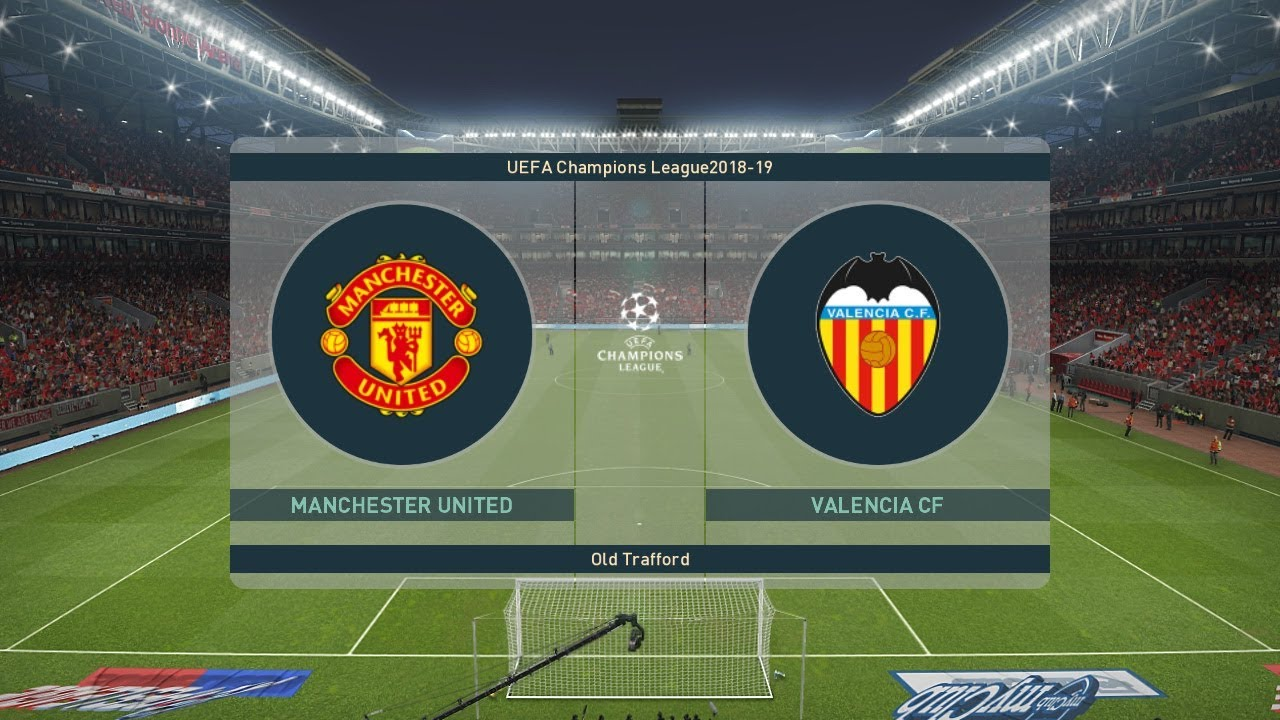 PES 2019   Manchester United vs Valencia   UEFA Champions league (UCL)  2018/19   Gameplay PC
