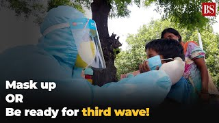Mask up, India! AIIMS doctors list factors determining Covid-19 third wave