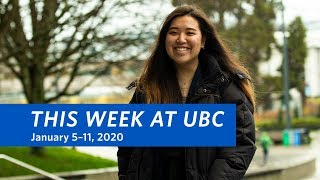 This Week at UBC - January 5–11, 2020