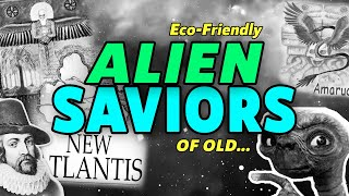 Eco-friendly👽 ALIEN SAVIORS of old | New Atlantis and Plumed Serpent Gods