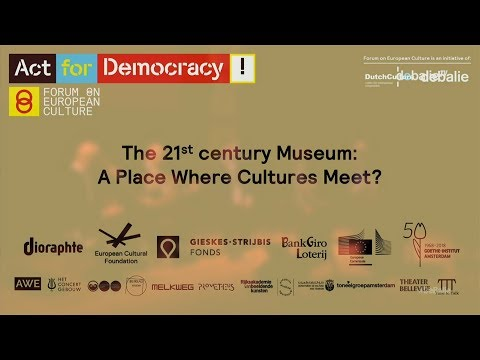 The 21st century Museum: A place where cultures meet? - Forum on European Culture 2018