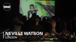 Neville Watson 45 min Boiler Room DJ Set