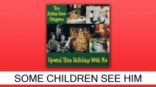 The Anita Kerr Singers - Some Children See Him