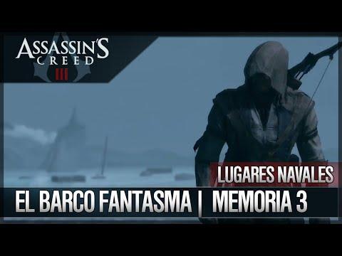 Assassin's Creed 3 - Walkthrough Español - Lugares Navales - El barco fantasma [3] [100%]