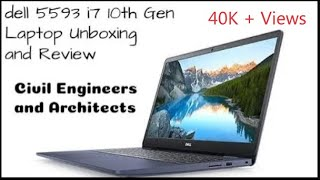 Laptop For Engineers | Dell 5593 i7 10th Gen Unboxing and Review | Civil Engineer & Architect