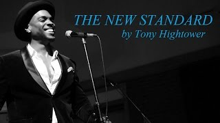 The New Standard by Tony Hightower