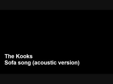 The Kooks - Sofa song (acoustic version)